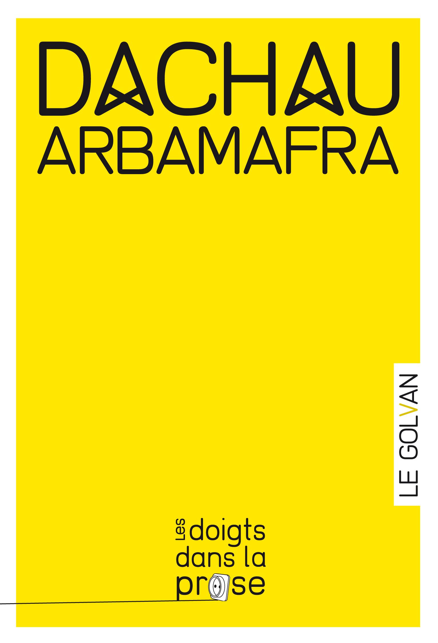 DACHAU-Arbamafra_LDDP_couv_GR