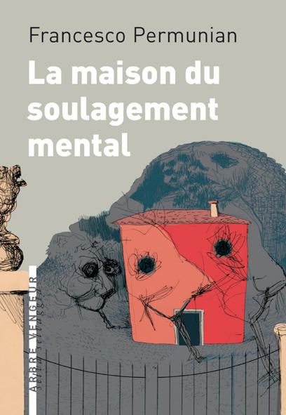 F_Permunian_La maison du soulagement mental